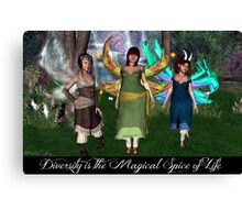 Diversity is the Magical Spice of Life Canvas Print