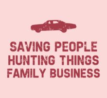 """Supernatural """"Saving People, Hunting Things, Family Business"""" Kids Clothes"""