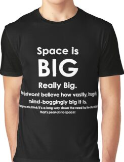 Space is BIG - Hitchhikers Guide to the Galaxy - dark background Graphic T-Shirt