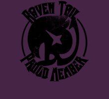 Raven Tail - Proud Member Unisex T-Shirt