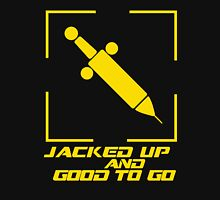 Jacked Up and Good To Go! - Yellow Unisex T-Shirt