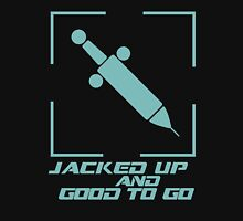 Jacked Up and Good To Go! - Blue Unisex T-Shirt