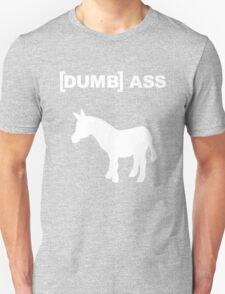 [DUMB] ASS T-Shirt