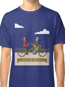 Me & You Bike Classic T-Shirt