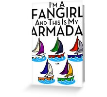 I'm A Fangirl And This Is My Armada!!!-Black Greeting Card