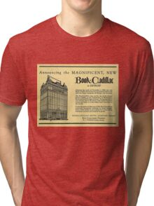 Vintage Detroit Ad for the Book Cadillac Hotel in 1926 Tri-blend T-Shirt