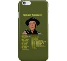 Sherman Potterisms iPhone Case/Skin