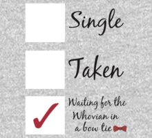 Single, taken, waiting for the Whovian. by georgiameredith