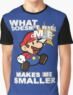 Mario Bros - What doesn't kill me makes me smaller Graphic T-Shirt