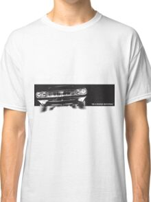 IM A DODGE MATERIAL Classic T-Shirt