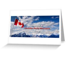 Canadian Rocky Mountains Group Banner Challenge Greeting Card
