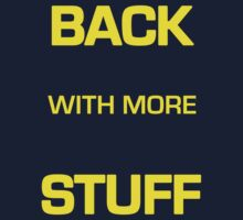 "The Gong Show Shirt- ""BACK WITH MORE STUFF"" t shirt by juliealberti"