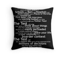 Crash Course The Test Quote Throw Pillow