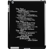 Crash Course The Test Quote iPad Case/Skin