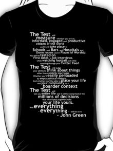 Crash Course The Test Quote T-Shirt