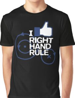 Right hand rule Graphic T-Shirt
