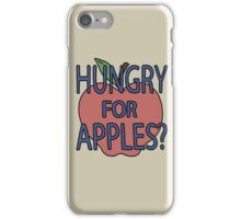 Hungry For Apples? iPhone Case/Skin