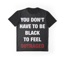 YOU DON'T HAVE TO BE BLACK (I CAN'T BREATHE) Graphic T-Shirt