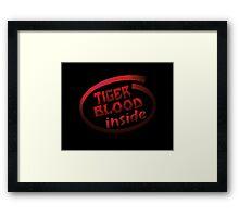 Tiger Blood inside Framed Print