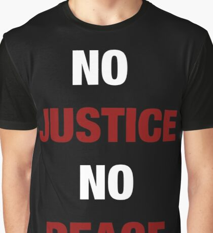 NO JUSTICE, NO PEACE (I CAN'T BREATHE) Graphic T-Shirt