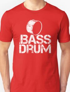 Label Me A Bass Drum (White Lettering) T-Shirt