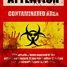 Attention Biohazard - Smeared by SixPixeldesign