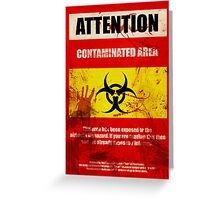 Attention Biohazard - Smeared Greeting Card