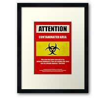 Attention Biohazard Framed Print