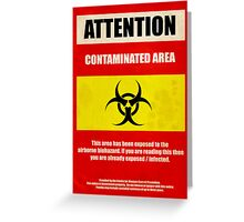 Attention Biohazard Greeting Card