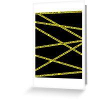 Crime Scene Do Not Cross Greeting Card
