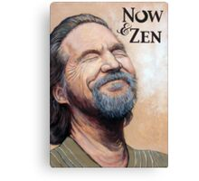 The Dude Now & Zen Canvas Print