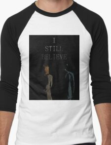 I Still Believe T-Shirt