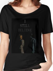 I Still Believe Women's Relaxed Fit T-Shirt