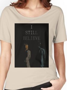 I Still Believe Women's Relaxed Fit T-Shirt
