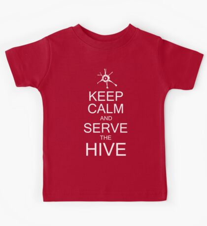 Keep Calm and Serve the Hive Kids Tee