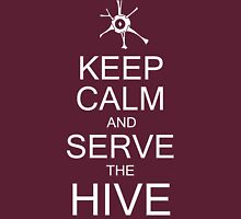 Keep Calm and Serve the Hive Unisex T-Shirt