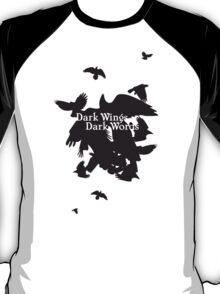 Dark Wings Dark Words T-Shirt