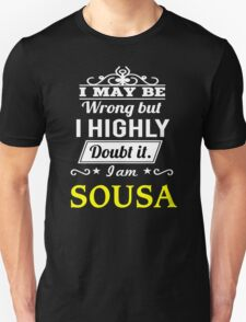SOUSA I May Be Wrong But I Highly Doubt It I Am ,T Shirt, Hoodie, Hoodies, Year, Birthday  T-Shirt