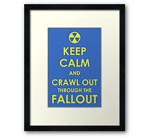 Crawl Out Through The Fallout Framed Print
