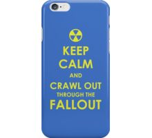 Crawl Out Through The Fallout iPhone Case/Skin