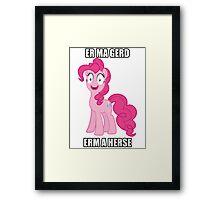 Oh Meh Gerd Pinkie Pie Framed Print