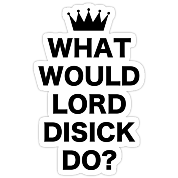 What would Lord Disick do? by AlyssaSbisa