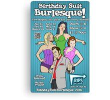 Official Birthday Suit Burlesque 2013 Shirt Canvas Print