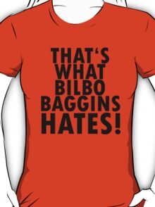 The Hobbit - best quotes #7 T-Shirt