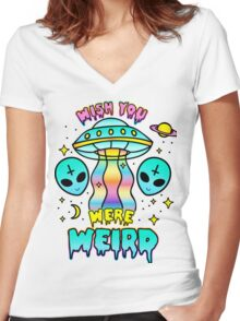 Wish You Were Weird Women's Fitted V-Neck T-Shirt