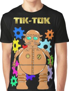 TIK-TOK Of OZ Graphic T-Shirt