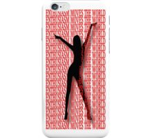 ENTHUSIASM MOVES THE WORLD IPHONE CASE iPhone Case/Skin