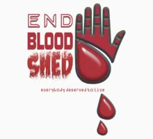 End Blood Shed  Kids Clothes