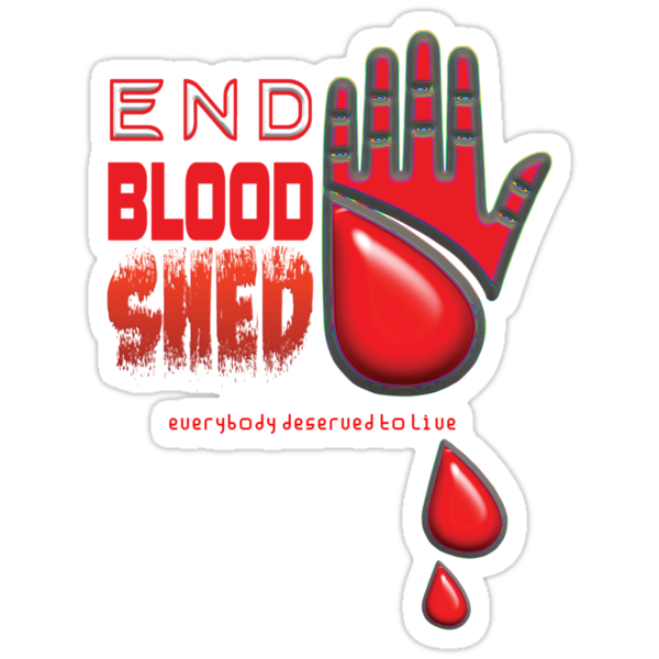 End Blood Shed  by Vidka Art