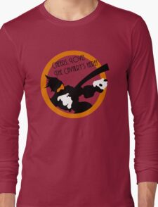 Cheers, Love! The Cavalry's Here! Long Sleeve T-Shirt